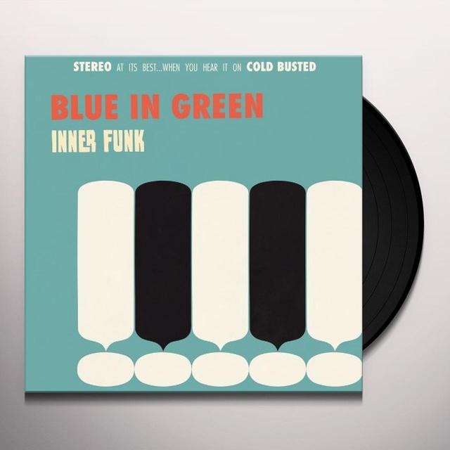 Blue In Green INNER FUNK Vinyl Record
