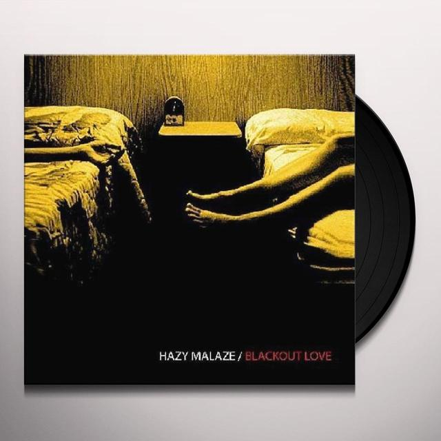 Hazy Malaze BLACKOUT LOVE (2EME ALBUM) Vinyl Record - Portugal Import