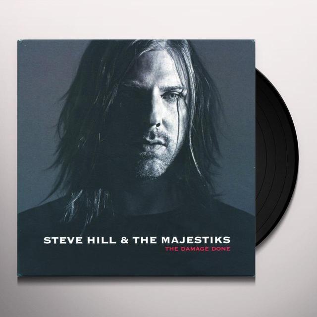 Steve Hill & The Majestiks DAMAGE DONE Vinyl Record
