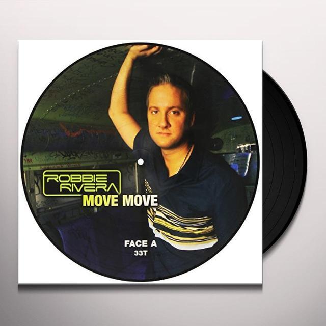 Robbie Rivera MOVE MOVE (FRA) Vinyl Record