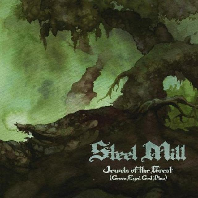 Steel Mill JEWELS OF THE FOREST (GREEN EYED GOD PLUS) Vinyl Record - UK Import