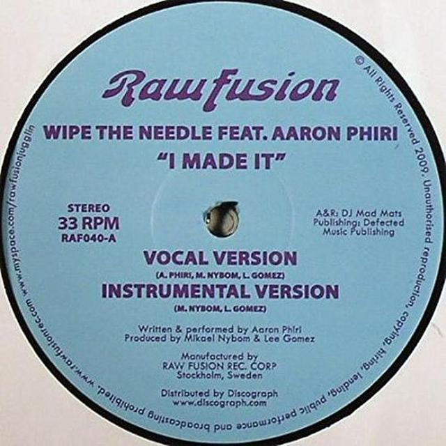 Wipe The Needle I MADE IT Vinyl Record