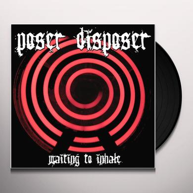 Poser Disposer WAITING TO INHALE Vinyl Record - Holland Import