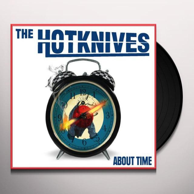 Hotknives ABOUT TIME Vinyl Record - UK Import