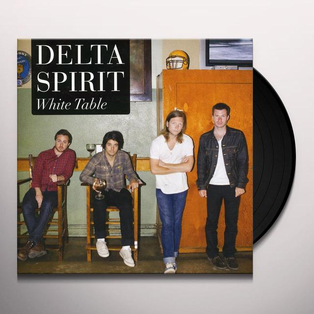 Delta Spirit WHITE TABLE/BUSHWICK BLUES Vinyl Record - UK Release