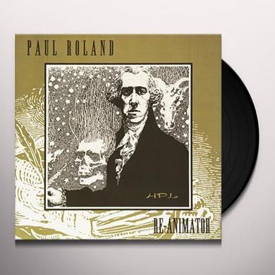Paul Roland RE-ANIMATOR Vinyl Record - Holland Import