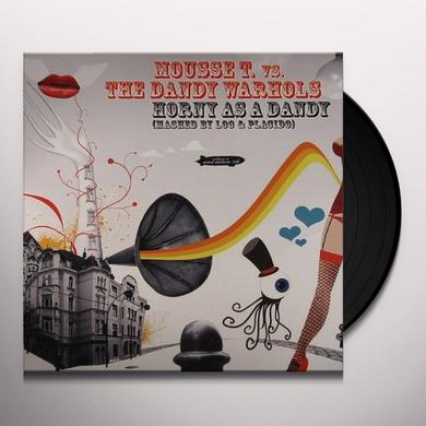 Mousse T. Vs The Dandy Warhols HORNY AS A DANDY Vinyl Record