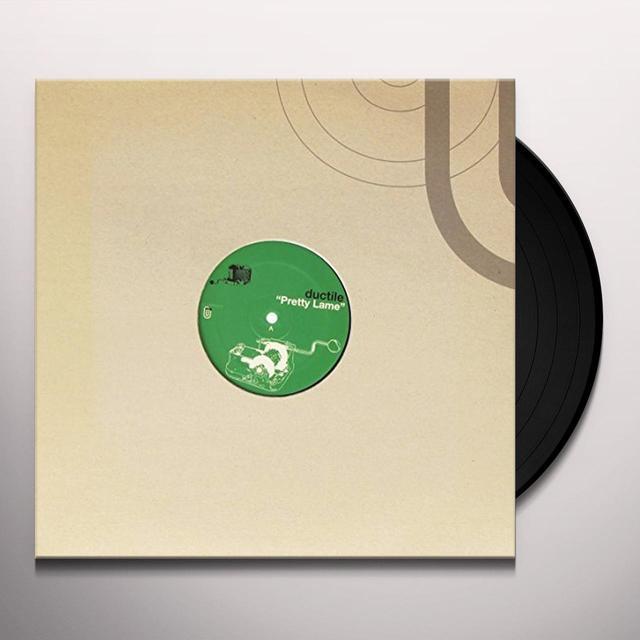 Ductile PRETTY LAME (FRA) Vinyl Record