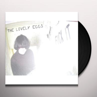The Lovely Eggs FUCK IT Vinyl Record - UK Import