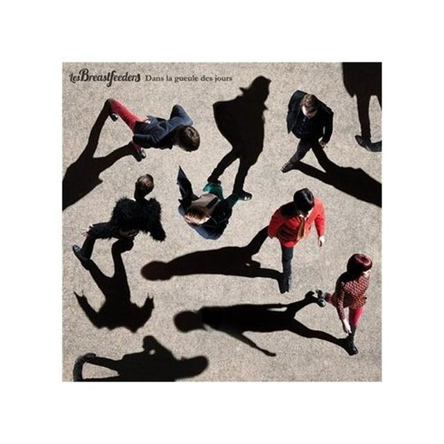 Les Breastfeeders DANS LA GUEULE DES JOURS Vinyl Record