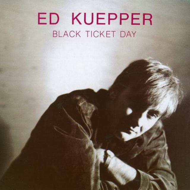 Ed Kuepper BLACK TICKET DAY Vinyl Record