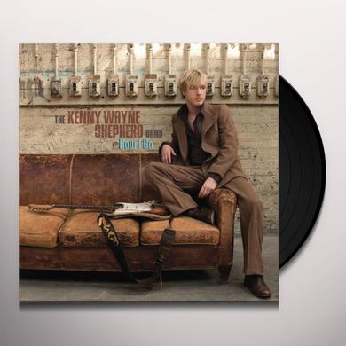 Kenny Wayne Shepherd HOW I GO Vinyl Record - UK Import