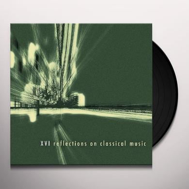 Various Artists (Hol) XVI REFLECTIONS ON CLA Vinyl Record - Holland Import