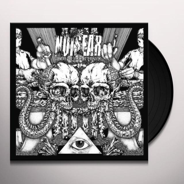 Noisear SUBVERT THE DOMINANT PARADIGM Vinyl Record