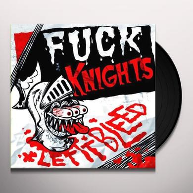 Fuck Knights LET IT BLEED Vinyl Record