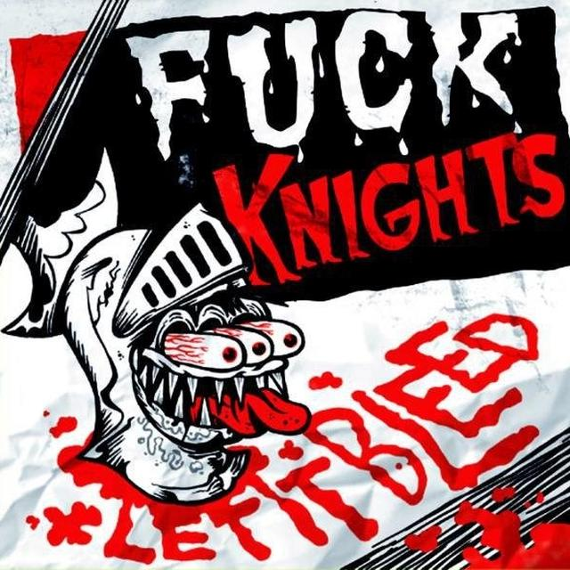 Fuck Knights LET IT BLEED Vinyl Record - UK Import