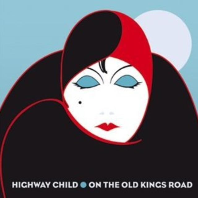 Highway Child ON THE OLD KINGS ROAD Vinyl Record - Holland Release