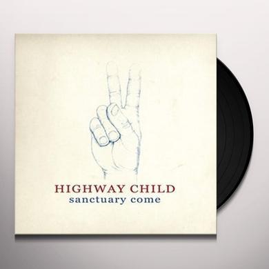 Highway Child SANCTUARY COME Vinyl Record - Holland Import