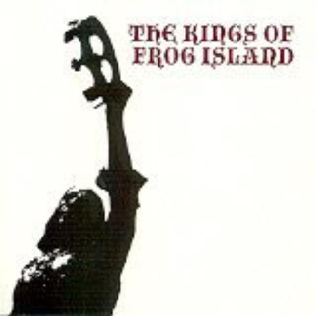 Kings Of The Frog Island