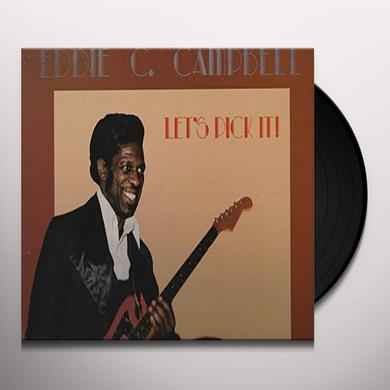Eddie C. Campbell LET'S PICK IT! Vinyl Record - Holland Import