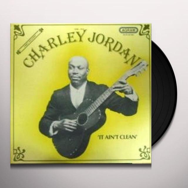 Charley Jordan IT AIN'T CLEAN Vinyl Record - Holland Import