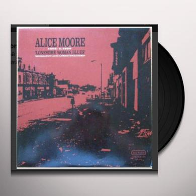 Alice Moore LONESOME WOMAN BLUES Vinyl Record
