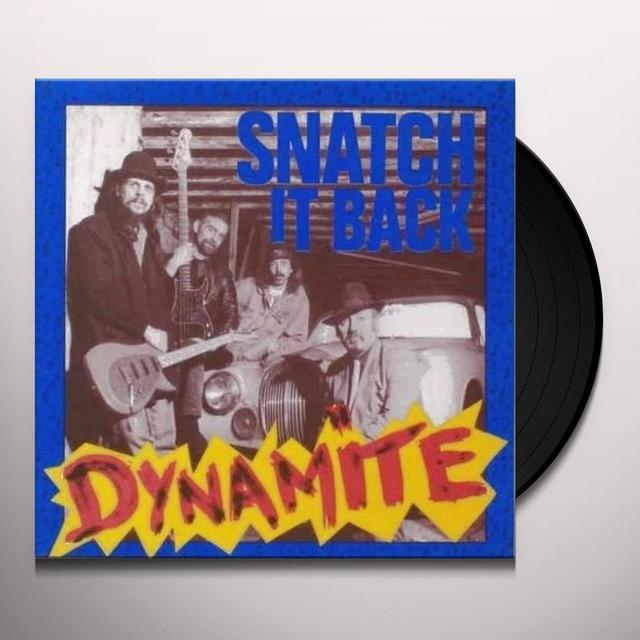 Snatch It Back DYNAMITE Vinyl Record
