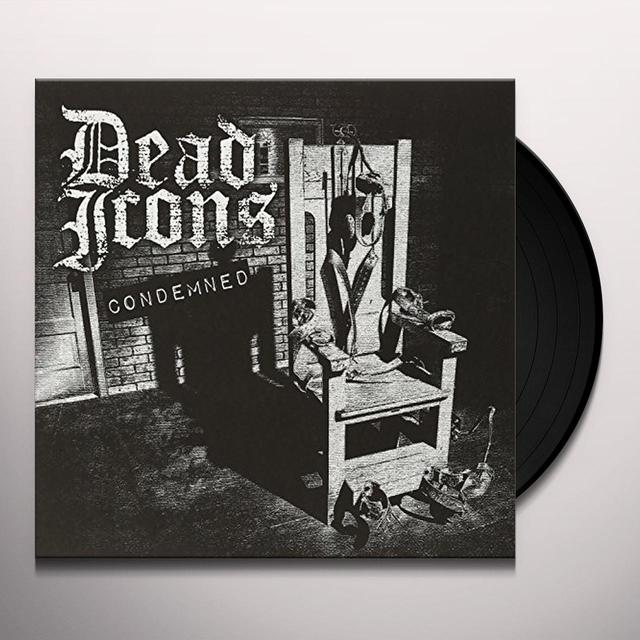 Dead Icons CONDEMNED Vinyl Record