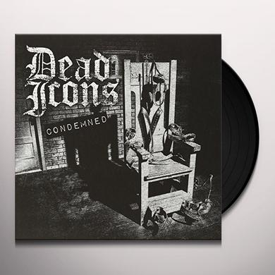 Dead Icons CONDEMNED Vinyl Record - UK Import