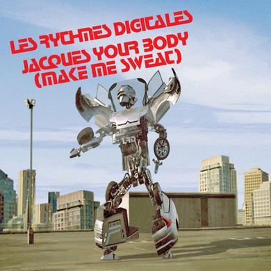 Les Rythmes Digitales JACQUES YOUR BODY (MAKE ME SWEAT) Vinyl Record