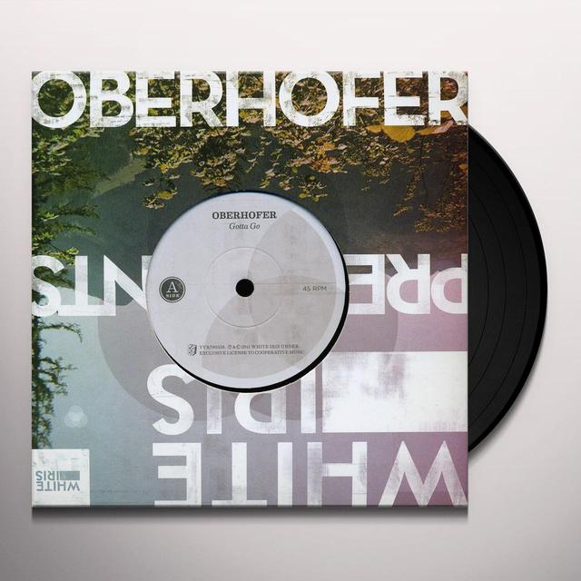 Oberhofer GOTTA GO Vinyl Record - UK Import