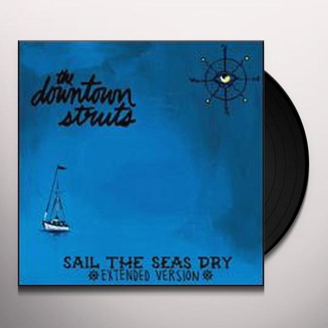 Downtown Struts SAIL THE SEAS DRY Vinyl Record - UK Import