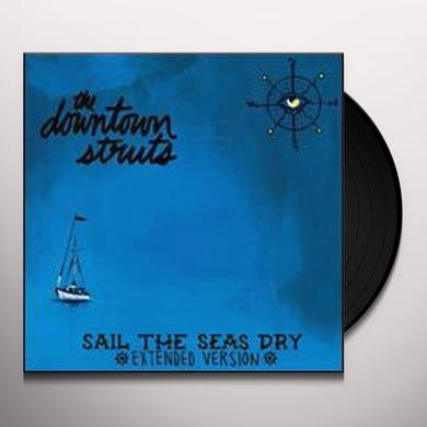 Downtown Struts SAIL THE SEAS DRY Vinyl Record