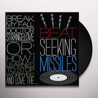 Beat Seeking Missiles BREAK MYFALL Vinyl Record - UK Import