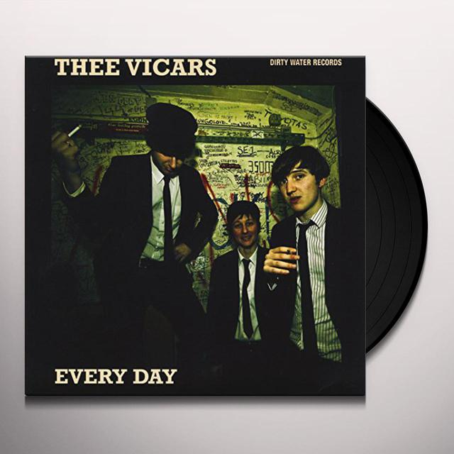 Thee Vicars EVERY DAY/DON'T WANNA BE FREE Vinyl Record