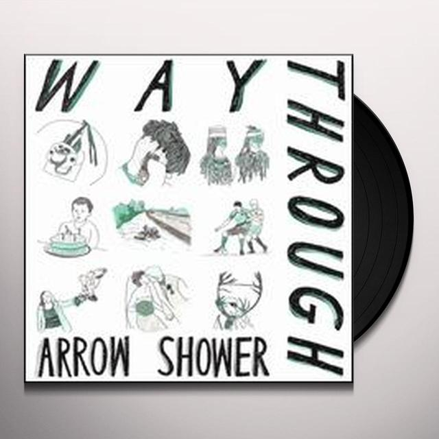 Way Through ARROW SHOWER Vinyl Record