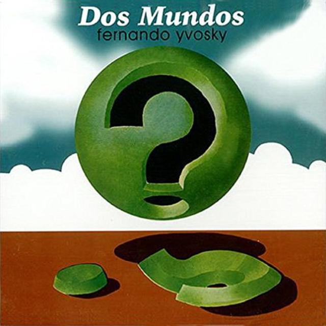 Fernando Yvosky DOS MUNDOS Vinyl Record - Holland Release