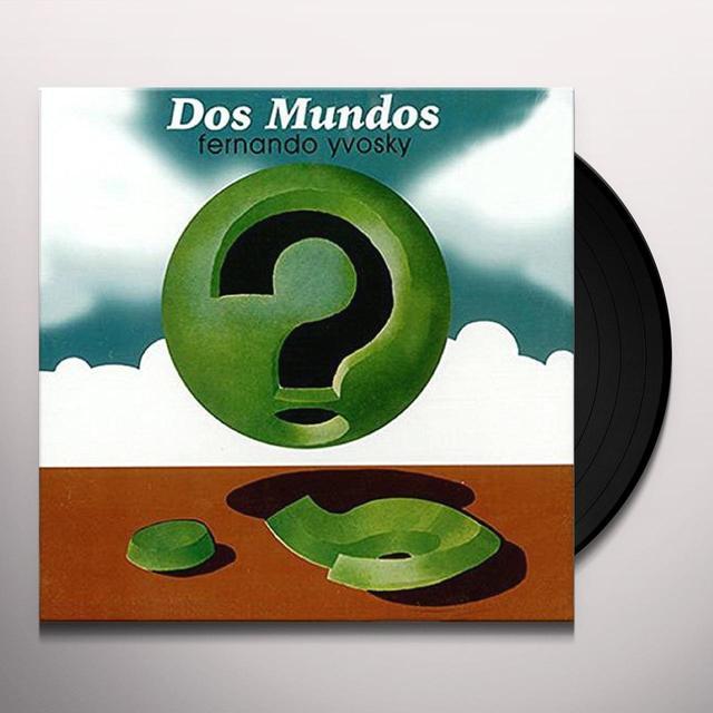 Fernando Yvosky DOS MUNDOS Vinyl Record - Holland Import