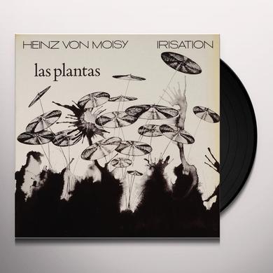 Heinz Von Moisy IRISATION LAS PLANTAS Vinyl Record
