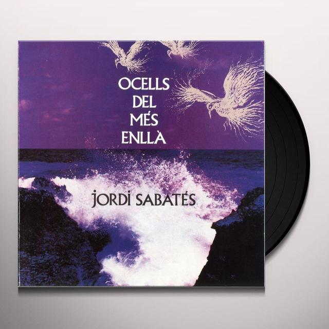 Jordi Sabates OCELLS DEL MES ENLLA Vinyl Record - Holland Import