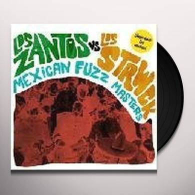 Los Zantos Vs Los Strwck MEXICAN FUZZ MASTERS Vinyl Record