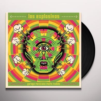 Los Explosivos GARAGE MEXICANO MUITO.. Vinyl Record - Holland Import