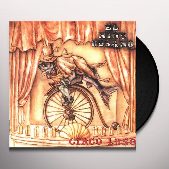 El Nino Gusano CIRCO LUSO Vinyl Record