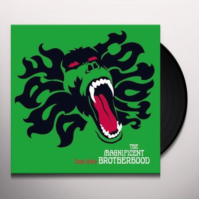 Magnificent Brotherhood DOPE IDIOTS Vinyl Record - Holland Import