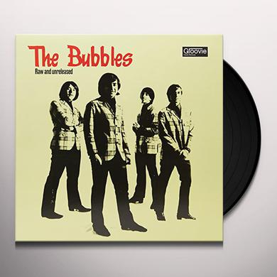 Bubbles RAW & UNRELEASED Vinyl Record