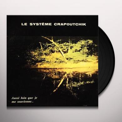 Le Système Crapoutchik AUSSI LOIN QUE JE ME Vinyl Record - Holland Import