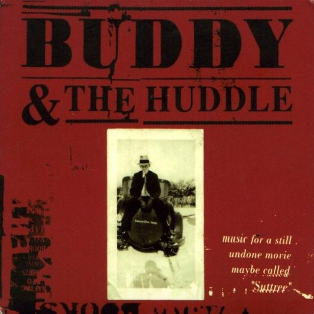 Buddy & The Huddle MUSIC FOR A STILL UNDO Vinyl Record
