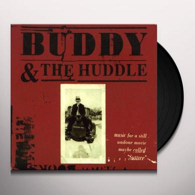 Buddy & The Huddle MUSIC FOR A STILL UNDO (GER) Vinyl Record