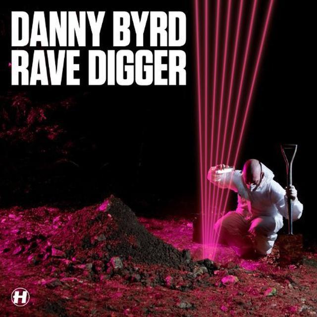 Danny Byrd RAVE DIGGER Vinyl Record - Sweden Import