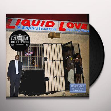 Experimental Tropic Blues Band LIQUID LOVE Vinyl Record
